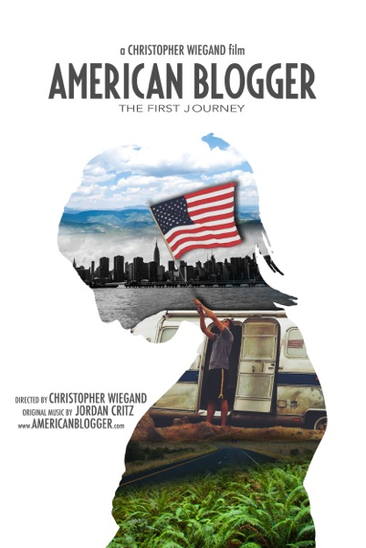 American Blogger - The First Journey Poster