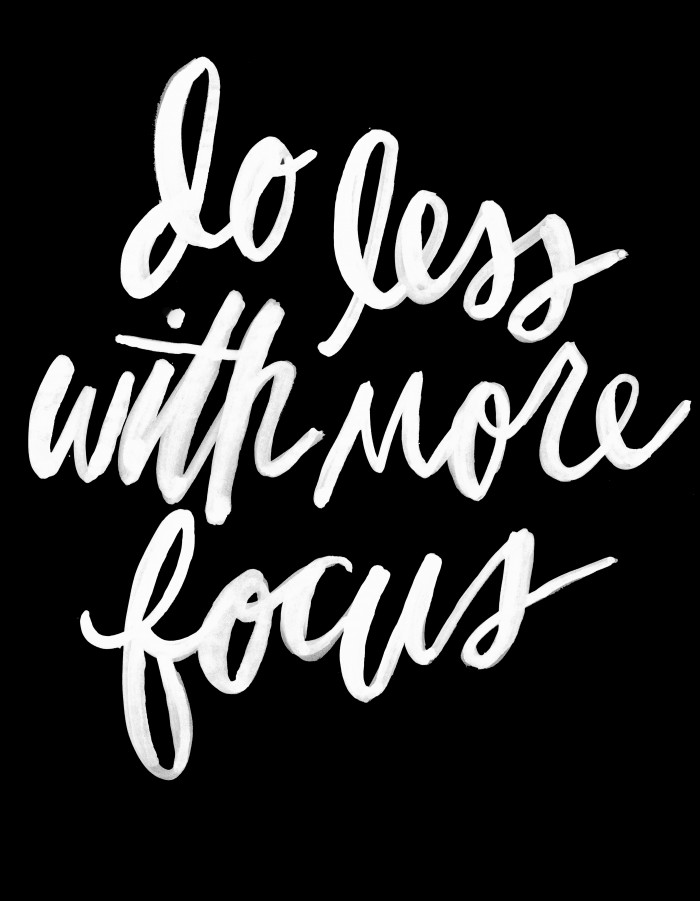 do less with more focus